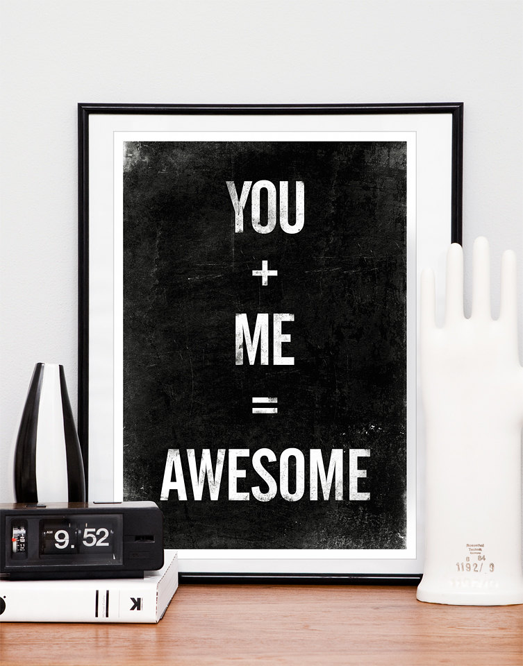 Inspirational quote print, Anniversary, Wedding gift, Black and White art - You + Me = Awesome A3 size